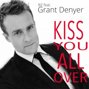 Bz Feat Grant Denyer -Kiss you all over - single cover art